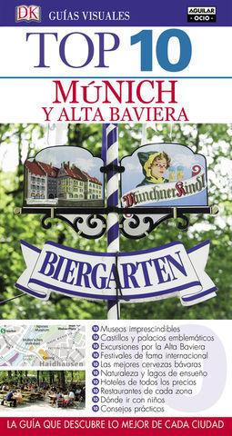 MUNICH Y ALTA BAVIERA TOP 10 ED. 2016