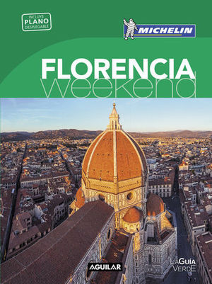 FLORENCIA WEEKEND MICHELIN ED. 2016