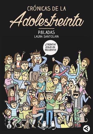 CRONICAS DE LA ADOLESTREINTA