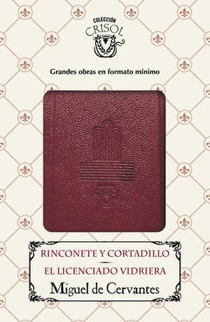 CRISOL 2016 RINCONETE Y CORTADILLO EL LICENCIADO VIDRIERA