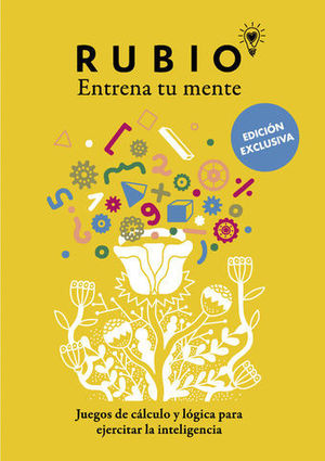 RUBIO ENTRENA TU MENTE:  JUEGOS DE CALCULO Y LOGICA