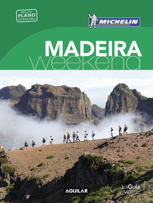 MADEIRA GUIA VERDE WEEKEND MICHELIN 2018