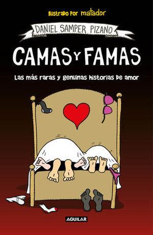 CAMAS Y FAMAS LAS MÁS RARAS Y GENUINAS HISTORIAS DE AMOR