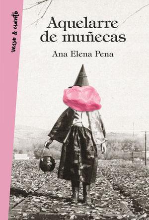 AQUELARRE DE MUÑECAS