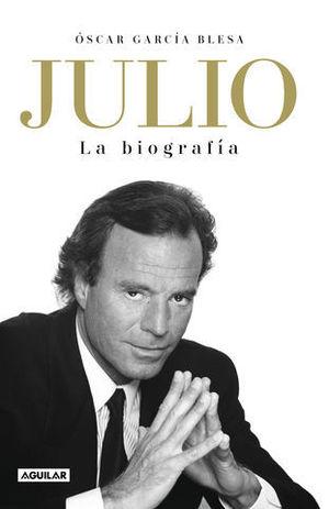 JULIO IGLESIAS  LA BIOGRAFIA