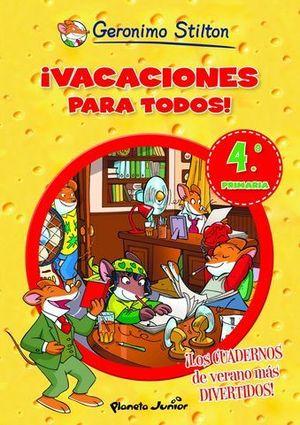 VACACIONES PARA TODOS 4º PRIMARIA GERONIMO STILTON