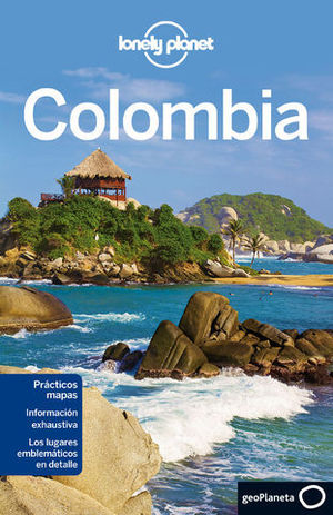 COLOMBIA LONELY PLANET ED. 2012