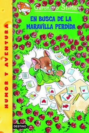 GERONIMO .EN BUSCA DE LA MARAVILLA PERDIDA