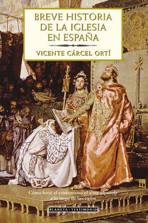 BREVE HISTORIA DE LA IGLESIA EN ESPAÑA