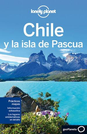 CHILE Y LA ISLA DE PASCUA LONELY PLANET ED. 2013