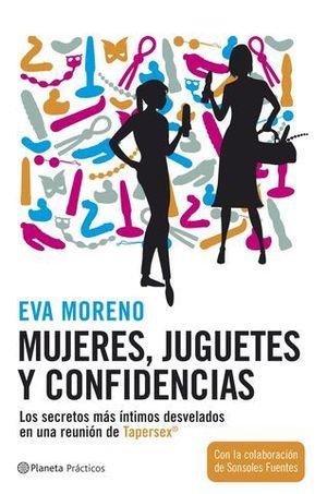 MUJERES, JUGUETES Y CONFIDENCIAS