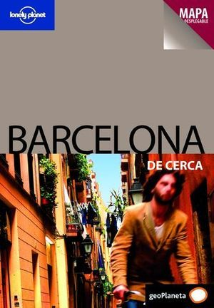 BARCELONA DE CERCA LONELY PLANET ED. 2009