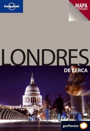LONDRES DE CERCA LONELY PLANET ED. 2009