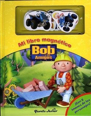 BOB Y SUS AMIGOS MI LIBRO MAGNETICO