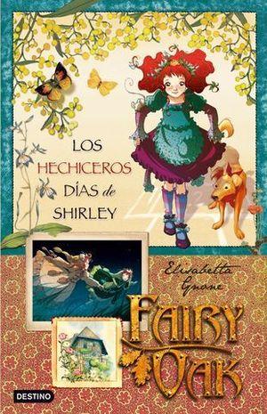 FAIRY OAK.  LOS HECHICEROS DIAS DE SHIRLEY