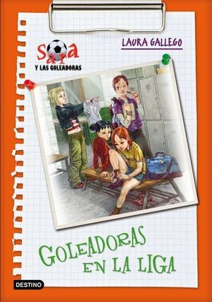 GOLEADORAS EN LA LIGA. SARA Y LAS GOLEADOREAS