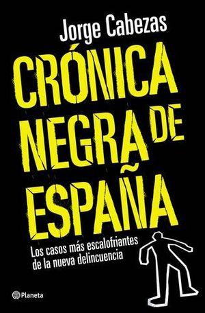 CRONICA NEGRA DE ESPAÑA