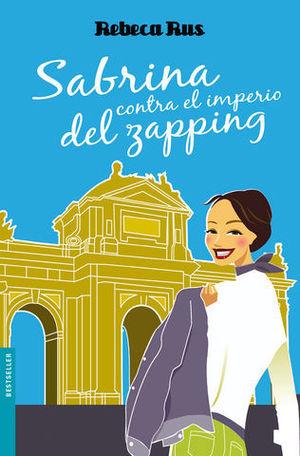 SABRINA CONTRA EL IMPERIO DEL ZAPPING