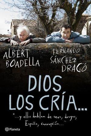 DIOS LOS CRIA ...