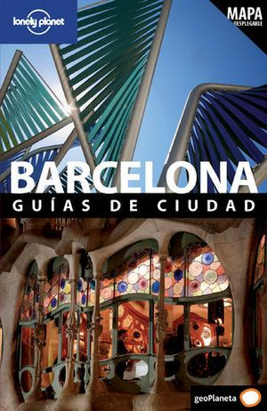 BARCELONA GUIAS DE CIUDAD LONELY PLANET ED. 2011