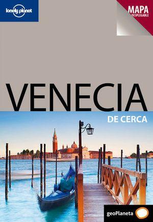 DE CERCA VENECIA LONELY PLANET ED. 2011