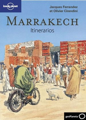 ITINERARIOS MARRAKECH LONELY PLANET 2010
