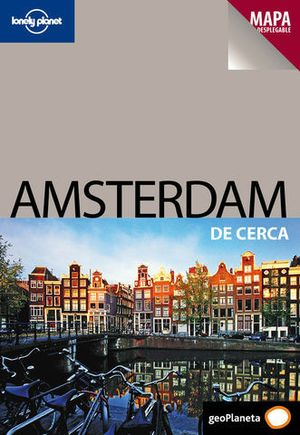 DE CERCA AMSTERDAM LONELY PLANET ED. 2011