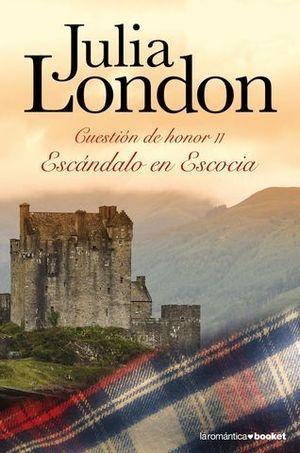 ESCANDALO EN ESCOCIA CUESTION DE HONOR II