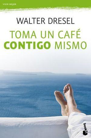 TOMA UN CAFE CONTIGO MISMO