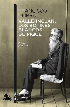 VALLE-INCLAN LOS BOTINES BLANCOS DE PIQUE