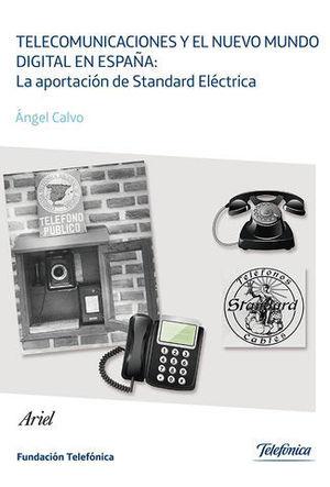 TELECOMUNICACIONES Y EL NUEVO MUNDO DIGITAL EN ESPAÑA