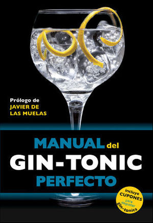 MANUAL DEL GIN-TONIC PERFECTO
