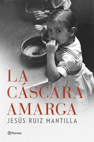 LA CASCARA AMARGA