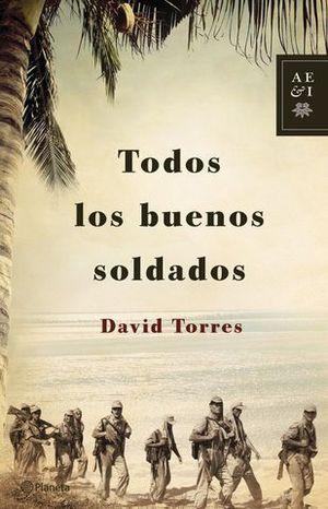 TODOS LOS BUENOS SOLDADOS
