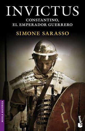 INVICTUS CONSTANTINO, EL EMPERADOR GUERRERO