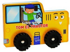 TOM EL TRACTOR SOBRE EL RUEDAS