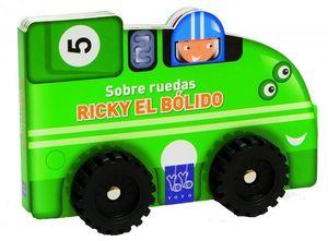 RICKY EL BOLIDO SOBRE RUEDAS