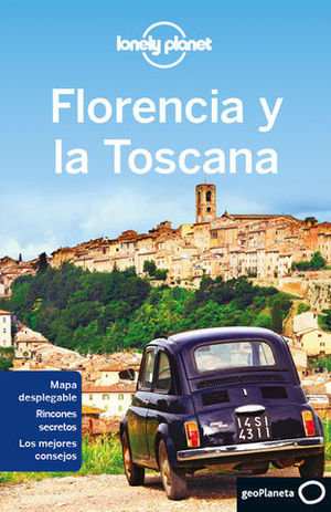 FLORENCIA Y TOSCANA LONELY PLANET ED. 2014