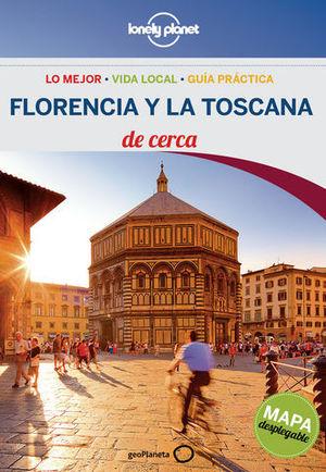 DE CERCA FLORENCIA Y LA TOSCANA  LONELY PLANET ED. 2014