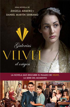 GALERIAS VELVET.  EL ORIGEN