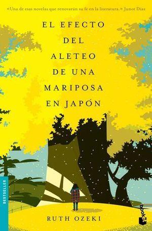 EL EFECTO DEL ALETEO DE UNA MARIPOSA EN JAPON