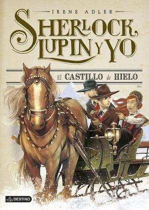 SHERLOCK, LUPIN Y YO EL CASTILLO DE HIELO