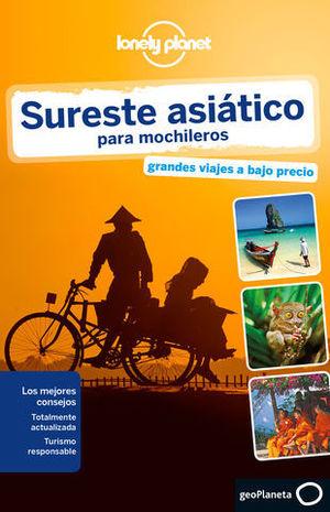 SURESTE ASIATICO PARA MOCHILEROS LONELY PLANET ED. 2015