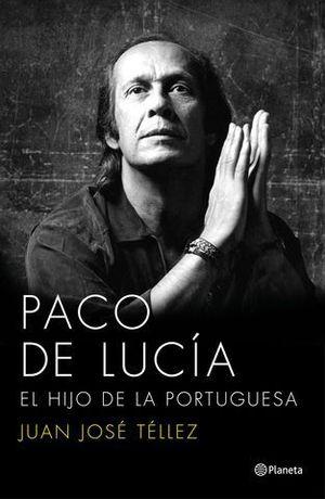 PACO DE LUCIA EL HIJO DE LA PORTUGUESA