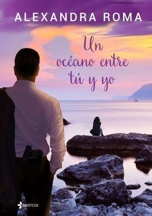 UN OCEANO ENTRE TU Y YO