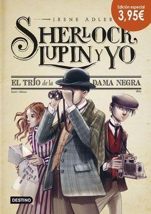 SHERLOCK, LUPIN Y YO.  EL TRIO DE LA DAMA NEGRA.  EDICION ESPECIAL
