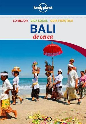 DE CERCA BALI LONELY PLANET ED. 2015