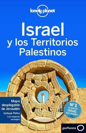 ISRAEL Y LOS TERRITORIOS PALESTINOS LONELY PLANET ED. 2015