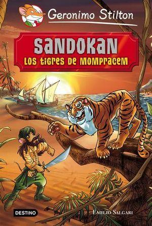 GERONIMO STILTON. SANDOKAN. LOS TIGURES DE MOMPRACEM.