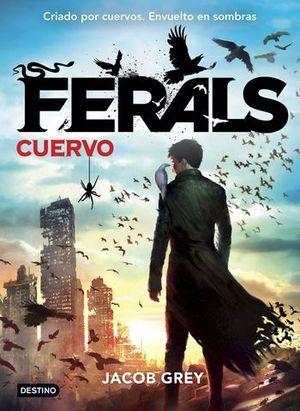FERALS 1 EL CUERVO